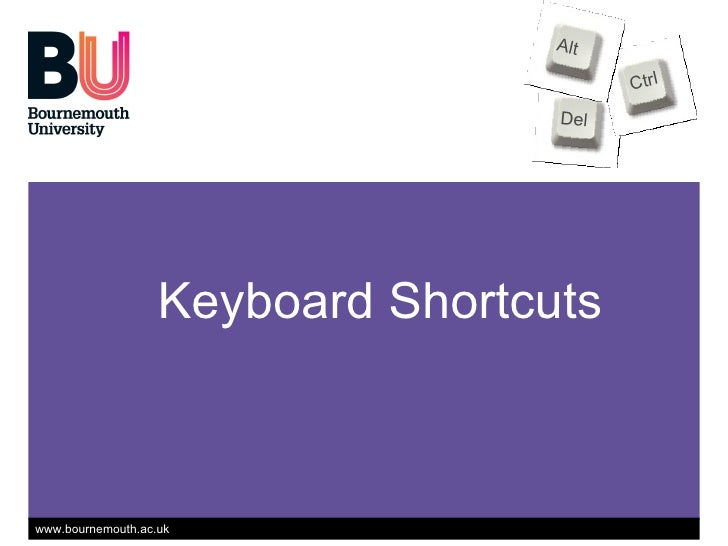 Keyboard Shortcuts Del Ctrl Alt www.dontwasteyourtime.co.uk