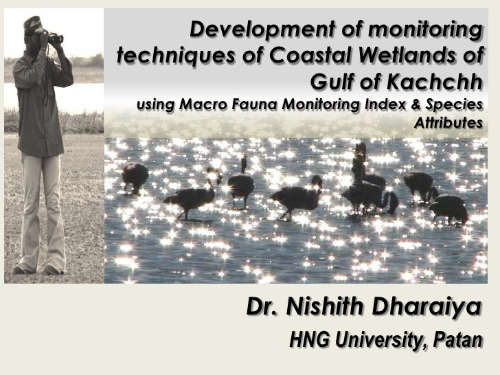 Development of monitoring techniques of Coastal Wetlands of Gulf of Kachchhusing Macro Fauna Monitoring Index & Species At...