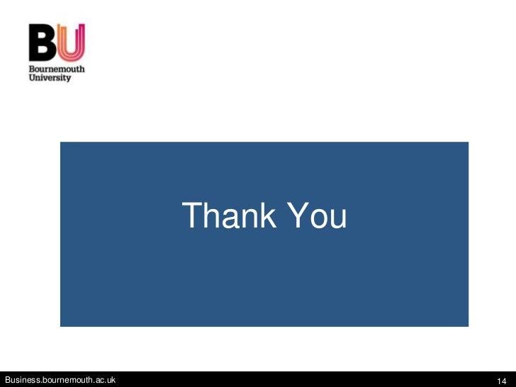 Thank YouBusiness.bournemouth.ac.uk               14