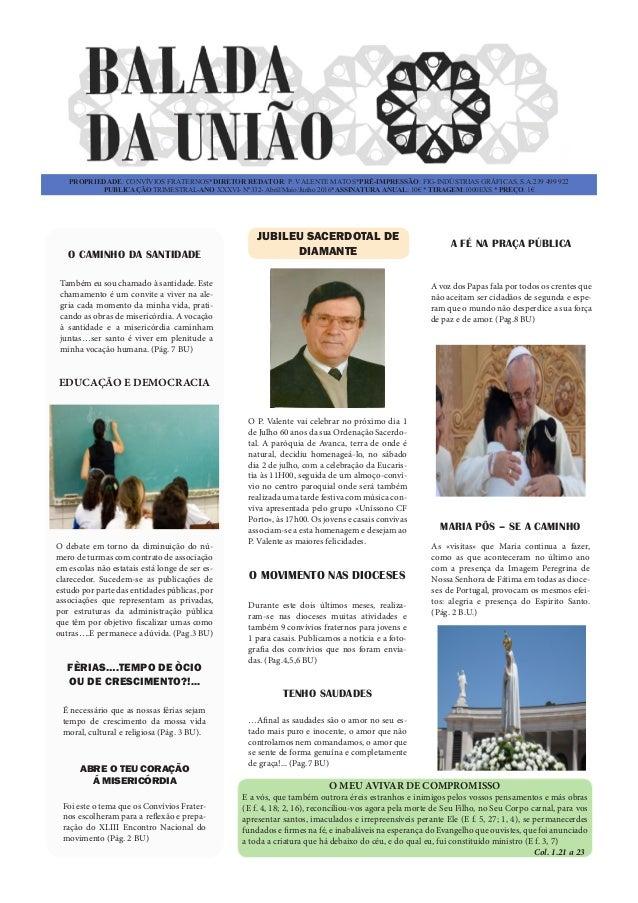 PROPRIEDADE: CONVÍVIOS FRATERNOS*DIRETOR REDATOR: P. VALENTE MATOS*PRÉ-IMPRESSÃO: FIG-INDÚSTRIAS GRÁFICAS, S.A.239 499 922...