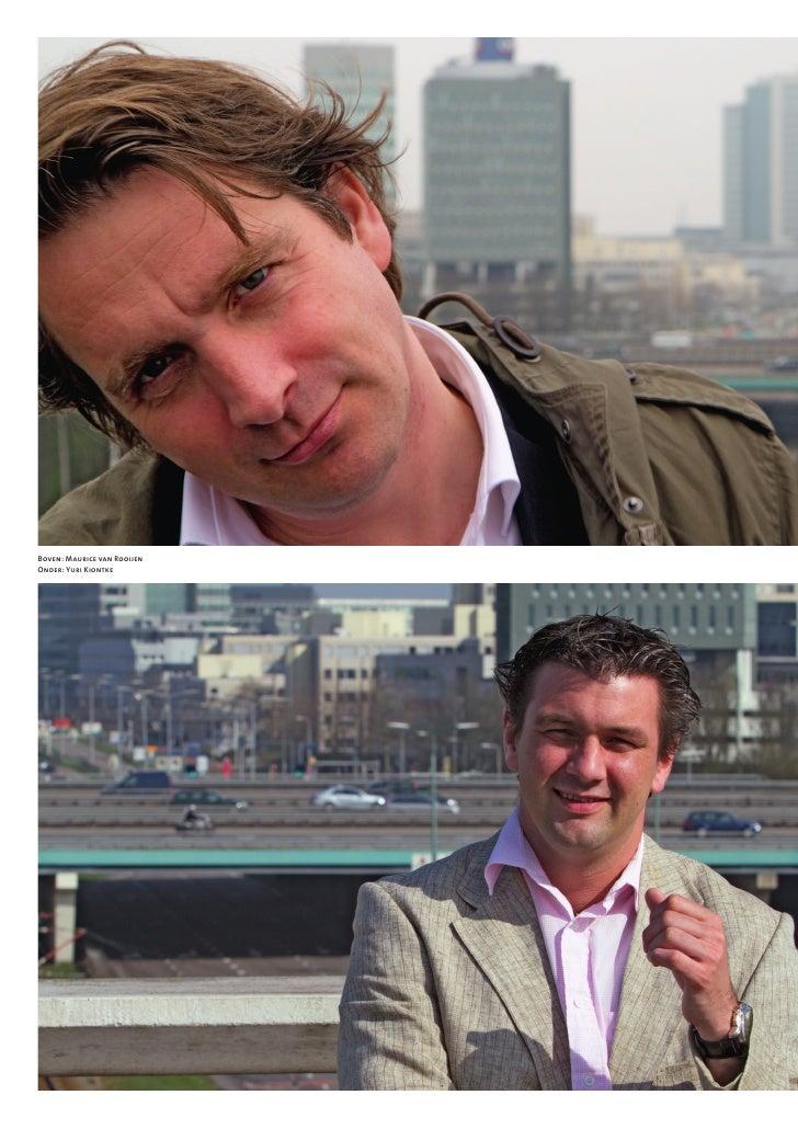 Boven: Maurice van RooijenOnder: Yuri Kiontke