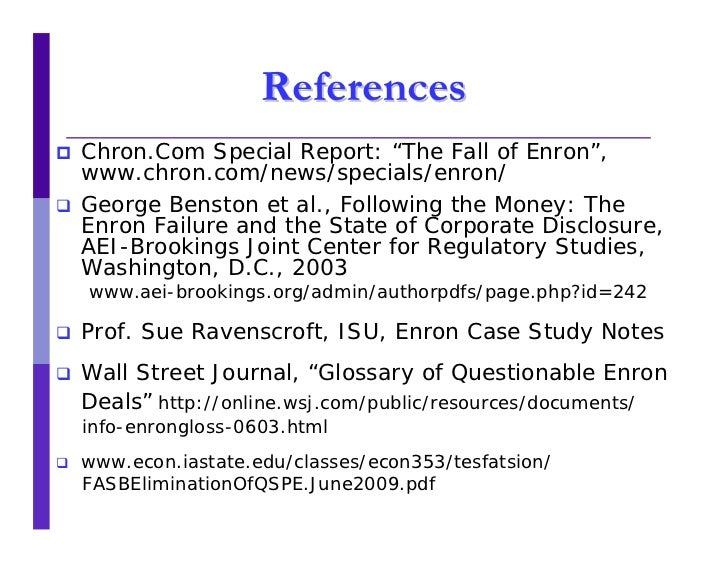 enron case study Access to case studies expires six months after purchase date publication date: november 19, 2008 the case traces the rise of enron, covering the company's business innovations, personnel management, and risk management processes.
