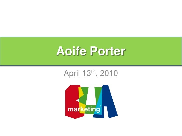 Aoife Porter  Aoife Porter   April 13th, 2010