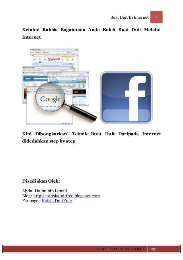 Buat Duit Di Internet 1 B u a t D u i t D i I n t e r n e t Page 1 Ketahui Rahsia Bagaimana Anda Boleh Buat Duit Melalui I...