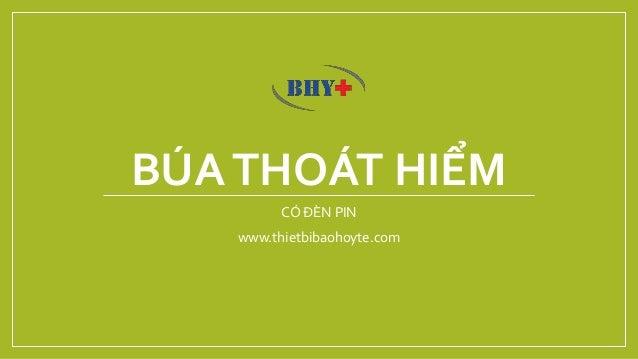 BÚATHOÁT HIỂM CÓ ĐÈN PIN www.thietbibaohoyte.com