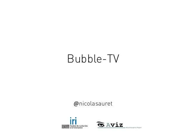 Bubble-TV @nicolasauret