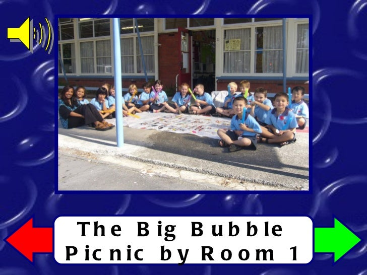 The Big Bubble Picnic by Room 1