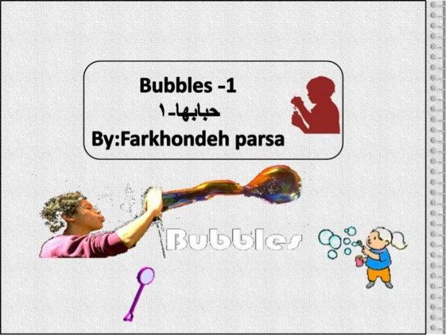 Bubbles 1,2
