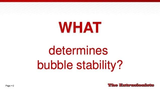 Bubble stability in blown film Slide 2