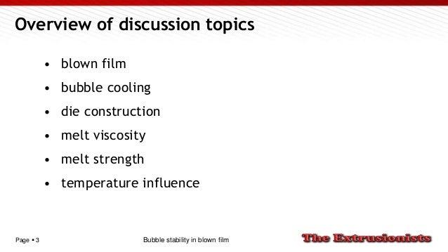 Bubble stability in blown film Slide 3