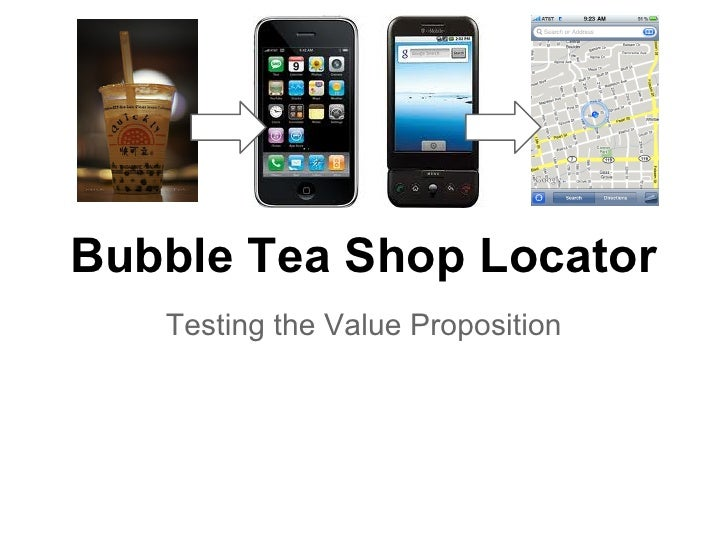 Bubble Tea Shop Locator   Testing the Value Proposition