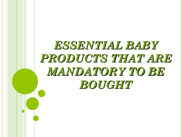 ESSENTIAL BABY PRODUCTS THAT ARE MANDATORY TO BE BOUGHT