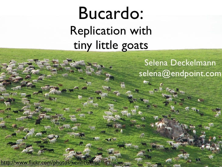 Bucardo:                             Replication with                             tiny little goats                       ...