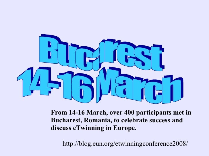 From 14-16 March, over 400 participants met inBucharest, Romania, to celebrate success anddiscuss eTwinning in Europe.   h...