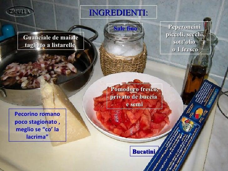 INGREDIENTI:                                Sale fino           Peperoncini   Guanciale de maiale                         ...