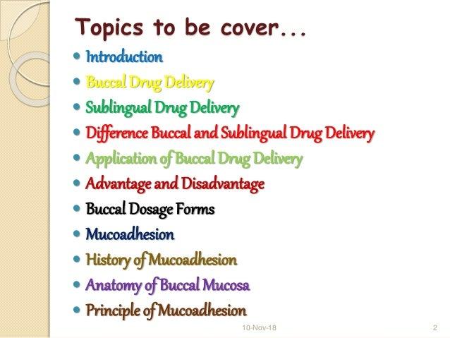 Buccal drug delivery system Slide 2