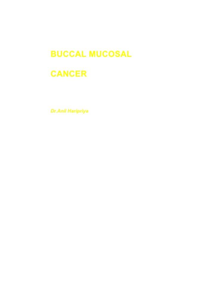 BUCCAL MUCOSAL  CANCER    Dr.Anil Haripriya