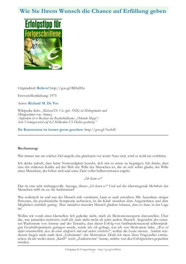 Wie Sie Ihrem Wunsch die Chance auf Erfüllung geben Originaltitel: Believe! http://goo.gl/BDxD2o Erstveröffentlichung: 197...
