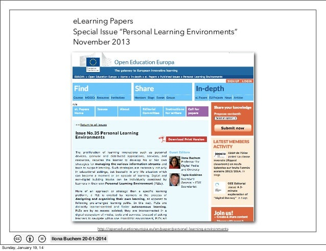 """eLearning Papers Special Issue """"Personal Learning Environments"""" November 2013  http://openeducationeuropa.eu/en/paper/pers..."""