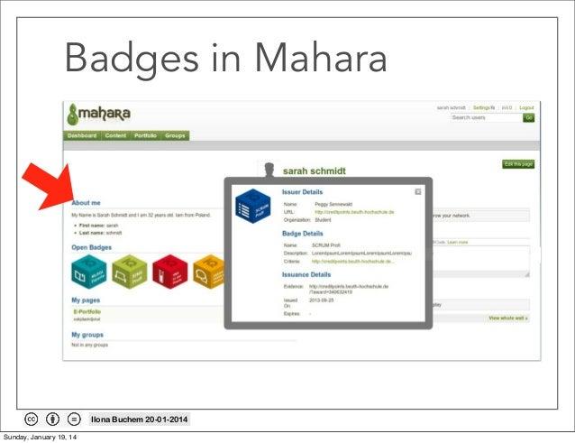 Badges in Mahara  Ilona Buchem 20-01-2014 Sunday, January 19, 14