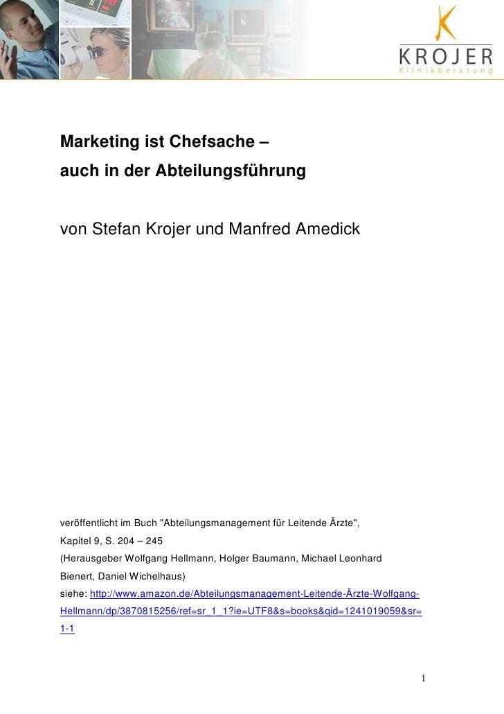 Marketing ist Chefsache – auch in der Abteilungsführung   von Stefan Krojer und Manfred Amedick     veröffentlicht im Buch...