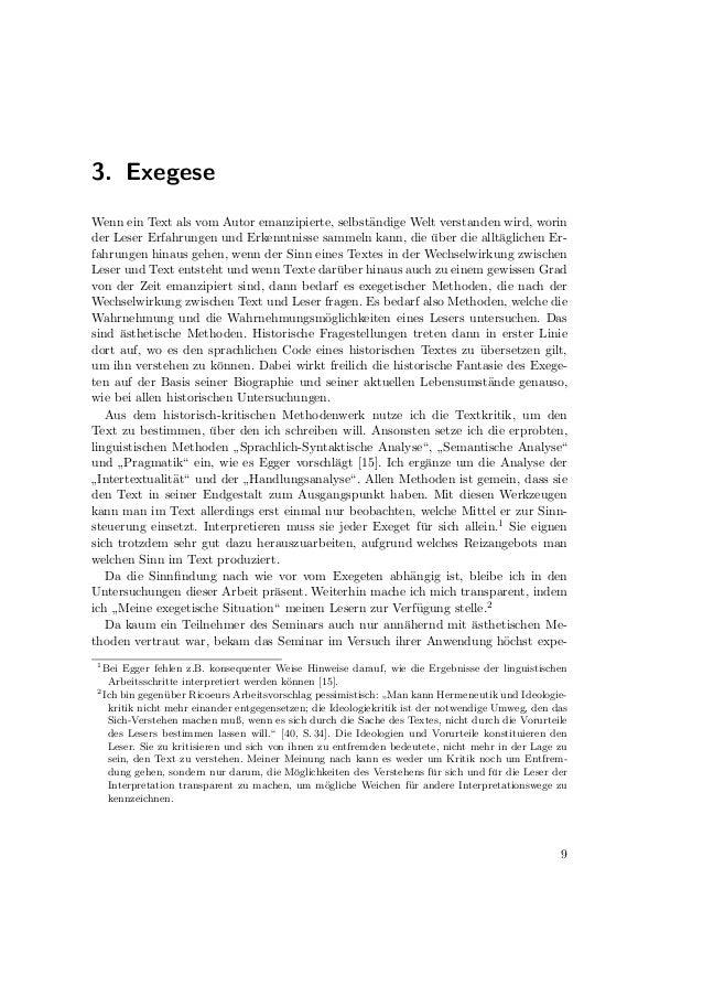 3. Exegeserimentellen Charakter, vorausgesetzt man ließ sich darauf ein und beharrte nicht aufdem alten, einge¨bten exeget...
