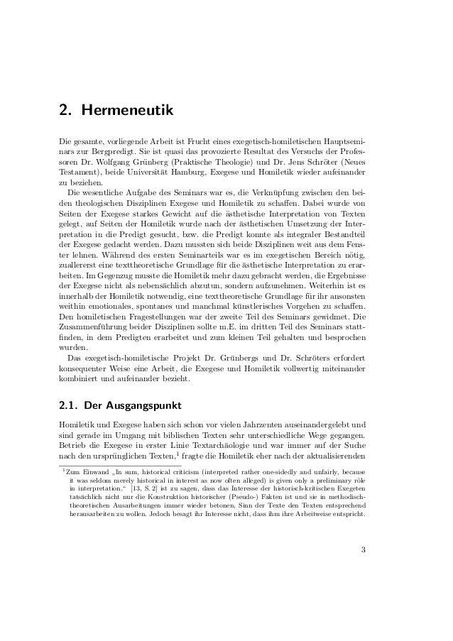 2. HermeneutikUmsetzung eines biblischen Textes in seiner vorliegenden Fassung. Weder hatte diehistorisch-kritische Exeges...