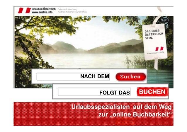 """NACH DEM FOLGT DAS BUCHEN Urlaubsspezialisten auf dem Weg © Markus Schauer www.vertriebscoach.at zur """"online Buchbarkeit"""""""