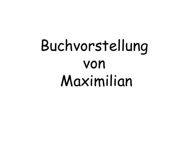 Buchvorstellung von Maximilian