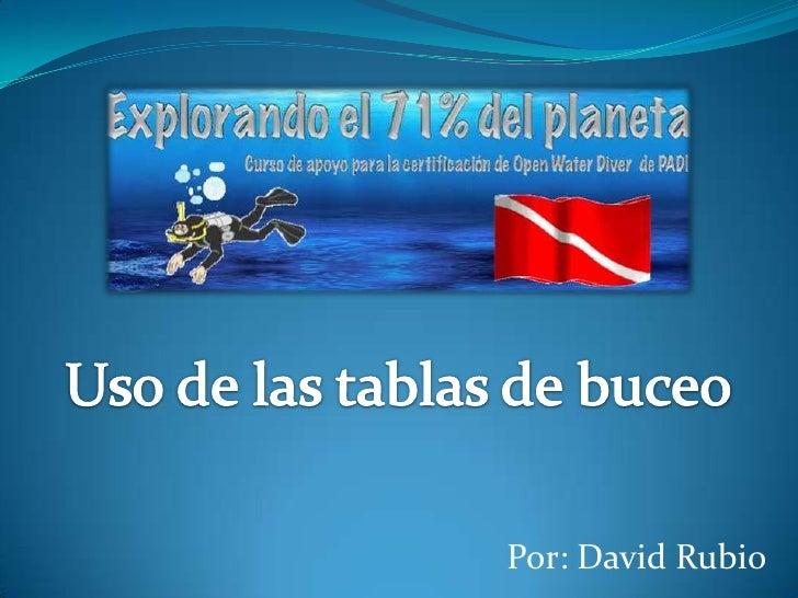 Por: David Rubio