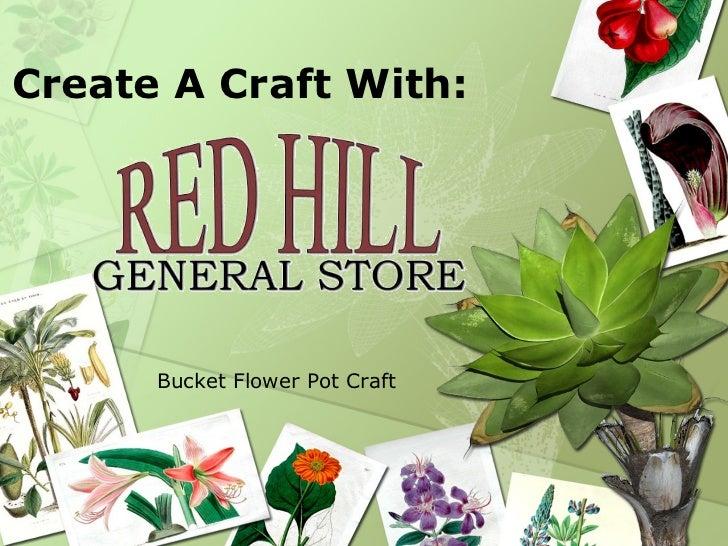 Create A Craft With: Bucket Flower Pot Craft