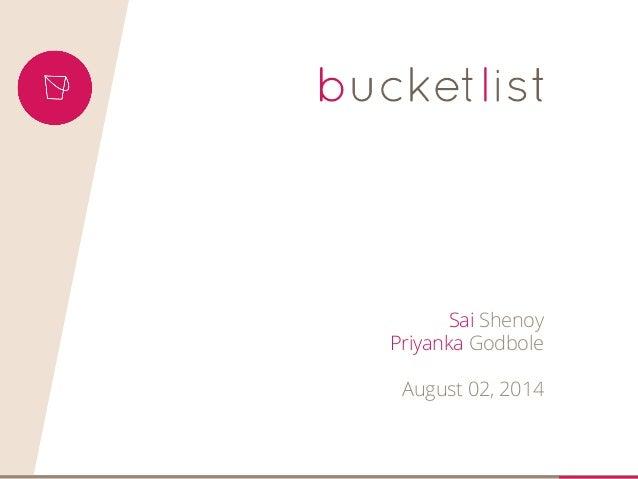 Sai Shenoy Priyanka Godbole August 02, 2014