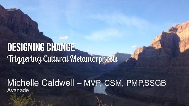 Michelle Caldwell – MVP, CSM, PMP,SSGB Avanade