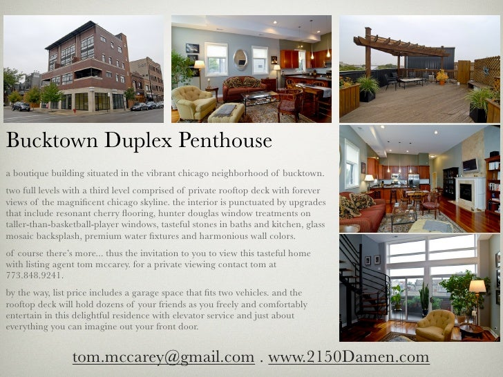 Bucktown Duplex Penthousea boutique building situated in the vibrant chicago neighborhood of bucktown.two full levels with...