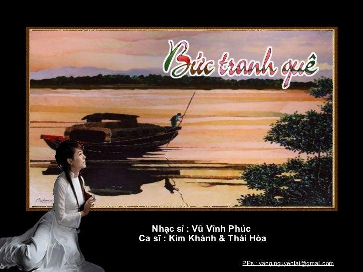 Nhạc sĩ : Vũ Vĩnh Phúc Ca sĩ : Kim Khánh & Thái Hòa PPs : vang.nguyentai@gmail.com