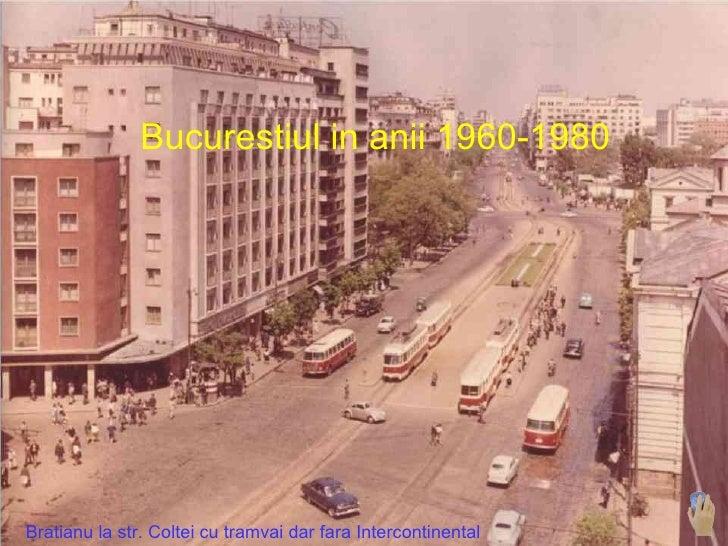 Bratianu la str. Coltei cu tramvai dar fara Intercontinental Bucurestiul in anii 1960-1980