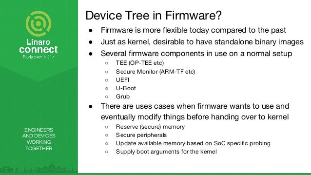 BUD17-313: BoF - Device Tree and Secure Firmware  Slide 3