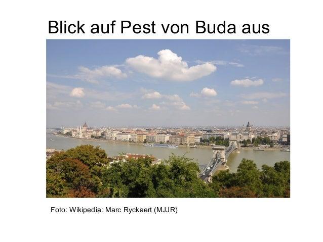 Blick auf Pest von Buda aus Foto: Wikipedia: Marc Ryckaert (MJJR)