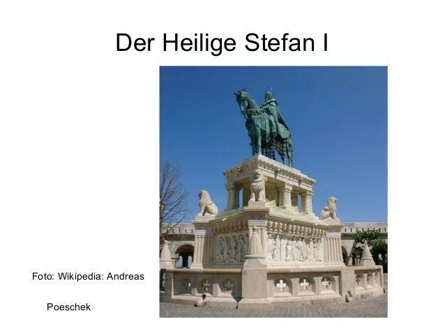 Der Heilige Stefan I Foto: Wikipedia: Andreas Poeschek
