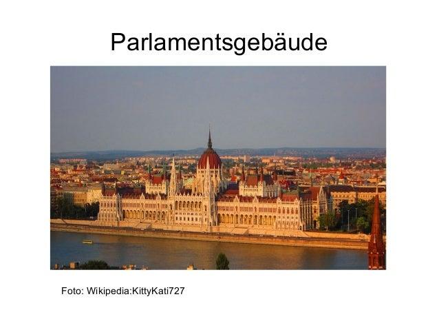 Parlamentsgebäude Foto: Wikipedia:KittyKati727