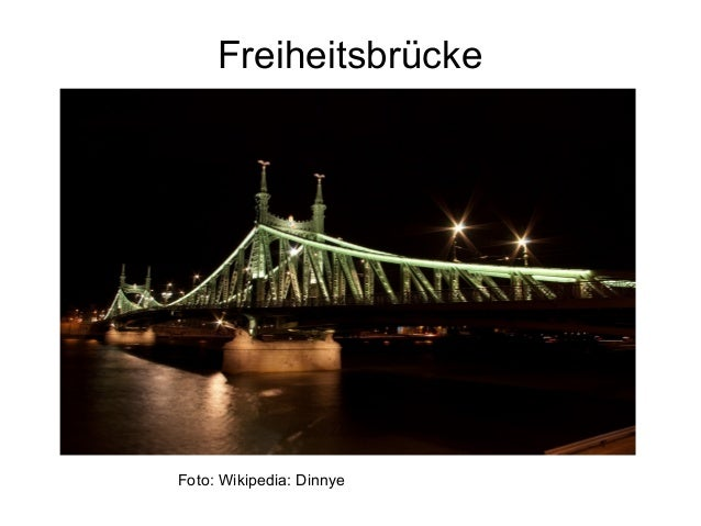 Freiheitsbrücke Foto: Wikipedia: Dinnye