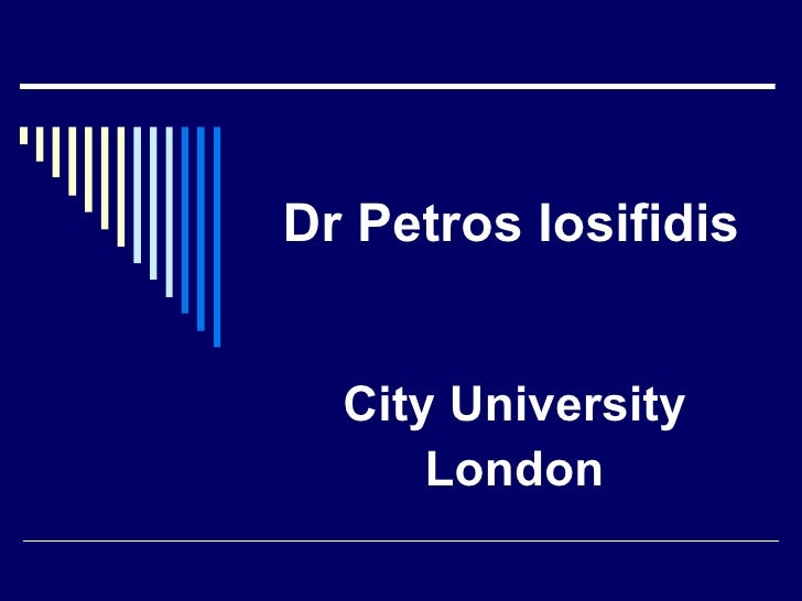 Dr Petros Iosifidis City University London