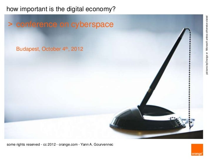 how important is the digital economy?                                                                   pictures byOrange ...