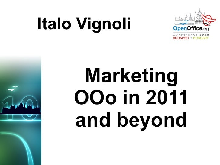Italo Vignoli Marketing OOo in 2011 and beyond