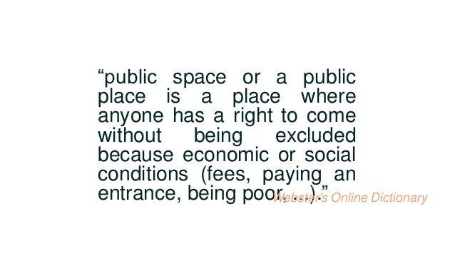 Public Space Slide 3