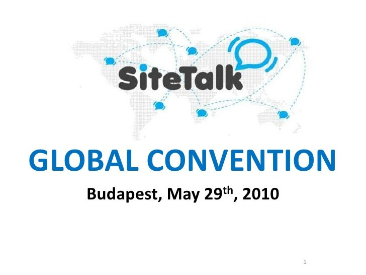 1<br />GLOBAL CONVENTION<br />Budapest, May 29th, 2010<br />