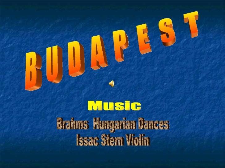 B  U  D  A  P  E  S  T Brahms  Hungarian Dances Issac Stern Violin Music