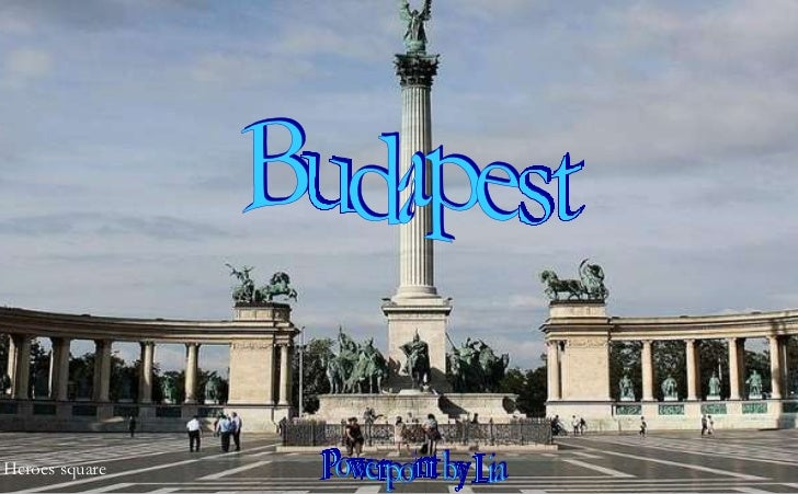 Budapest Powerpoint by Lia Heroes square