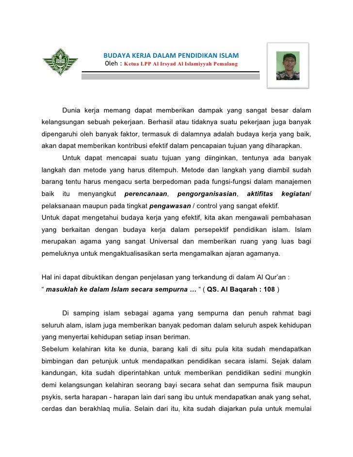 BUDAYA KERJA DALAM PENDIDIKAN ISLAM                     Oleh : Ketua LPP Al Irsyad Al Islamiyyah Pemalang            Dunia...