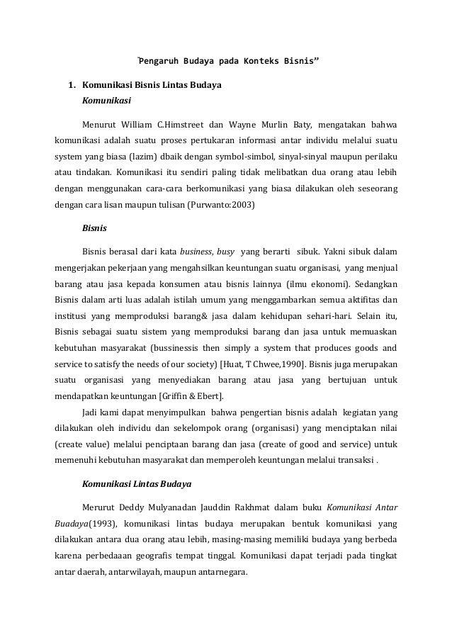 """""""Pengaruh Budaya pada Konteks Bisnis"""" 1. Komunikasi Bisnis Lintas Budaya Komunikasi Menurut William C.Himstreet dan Wayne ..."""